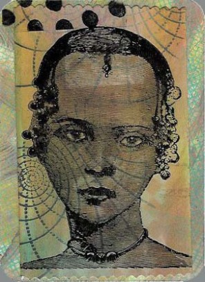 8World Face ATC:DTP and stamped background on white glossy cs. Collaged woman is stamped on DTP'd white glossy and overstamped. Stamped transparency overlay.