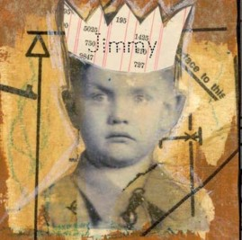 jimmy with name: inkjet transfer, tissue, and acrylics on raised canvas